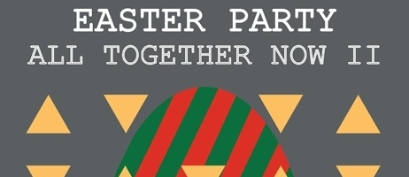 EASTER PARTY - ALL TOGETHER NOW II